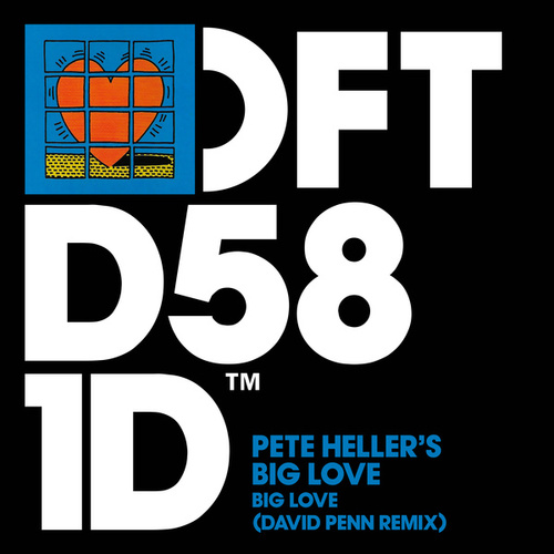 Big Love (David Penn Remix) von Pete Heller's Big Love