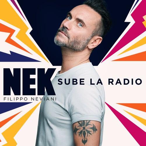 Sube la radio by Nek