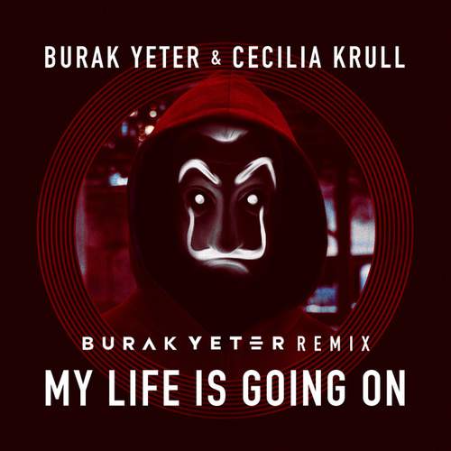 My Life Is Going On (Burak Yeter Remix) de Burak Yeter