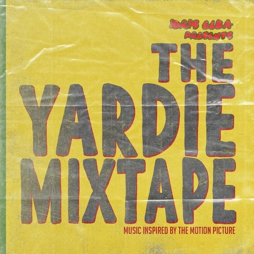 Idris Elba Presents:  The Yardie Mixtape de Idris Elba