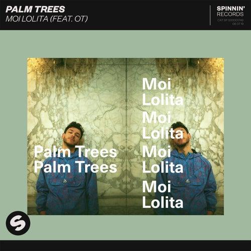 Moi Lolita (feat. OT) de Palm Trees