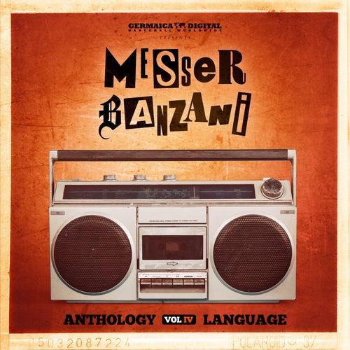 Anthology, Vol. 4 - Language von Messer Banzani