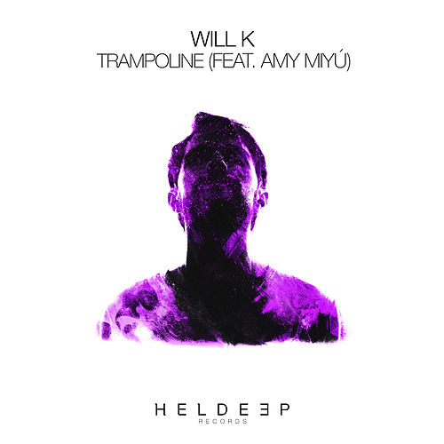 Trampoline (feat. AMY MIYÚ) by Will K