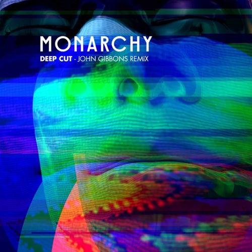 Deep Cut (John Gibbons Remix) von Monarchy