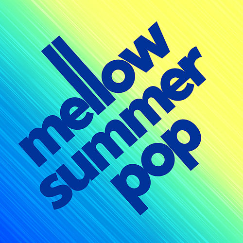 Mellow Summer Pop di Various Artists