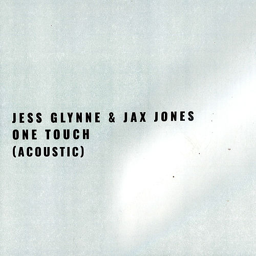 One Touch (Acoustic) de Jess Glynne
