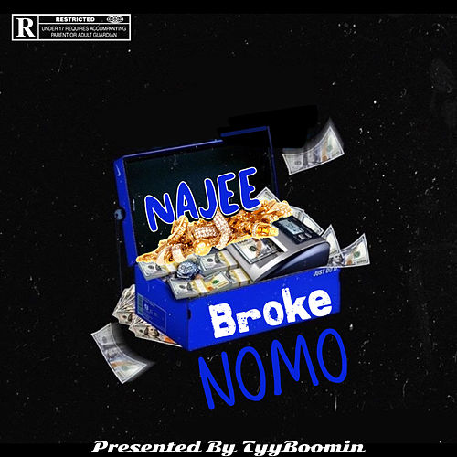 Broke Nomo by Yungins Wit a Dream