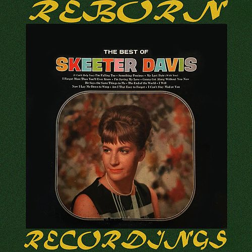 The Best of Skeeter Davis (HD Remastered) de Skeeter Davis