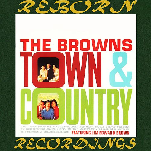Town and Country (HD Remastered) by The Browns