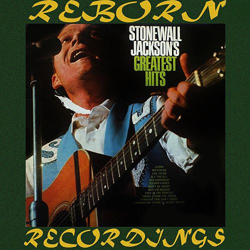 Stonewall Jackson's Greatest Hits (HD Remastered) by Stonewall Jackson
