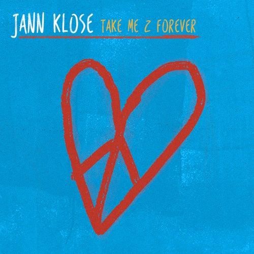 Take Me 2 Forever von Jann Klose