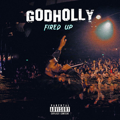 Fired Up by God Holly