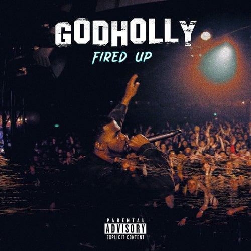 Fired Up de God Holly