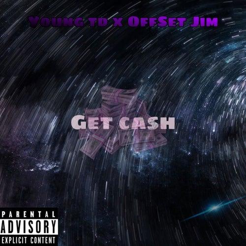 Get Cash von Young TD