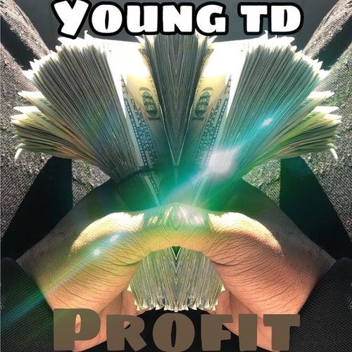 Profit von Young TD