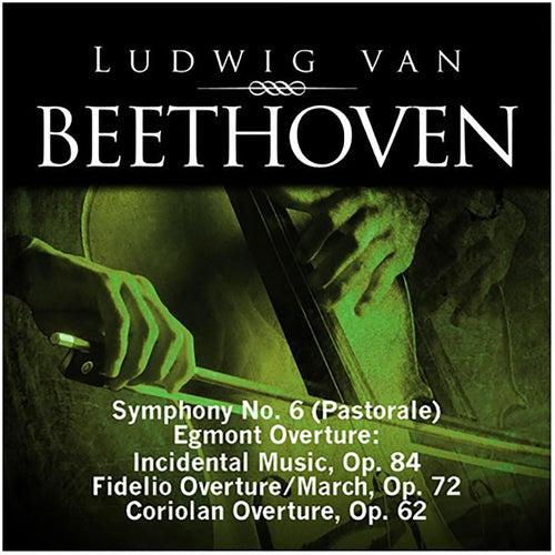 Beethoven: Symphony No. 6 (Pastorale), Egmont Overture - Incidental Music, Op. 84, Fidelio Overture - March, Op. 72, Coriolan Overture, Op. 62 de Various Artists