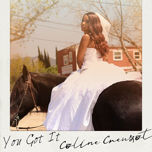 You Got It de Coline Creuzot