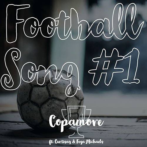Football Song #1 by Copamore