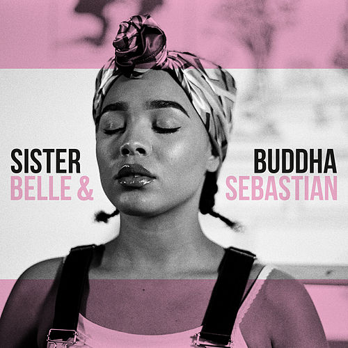 Sister Buddha von Belle and Sebastian
