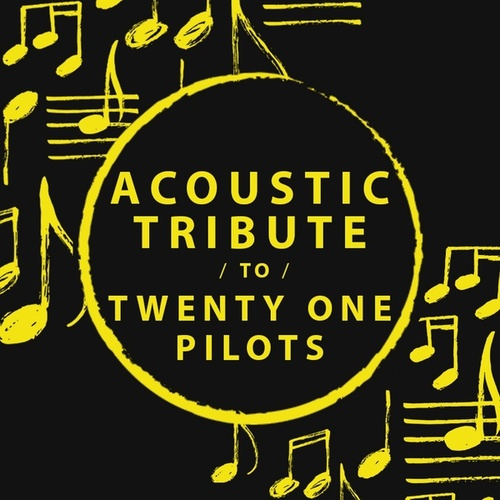 Acoustic Tribute to Twenty One Pilots by Guitar Tribute Players