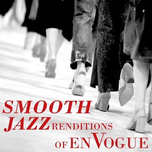 Smooth Jazz Renditions of En Vogue von Smooth Jazz Allstars
