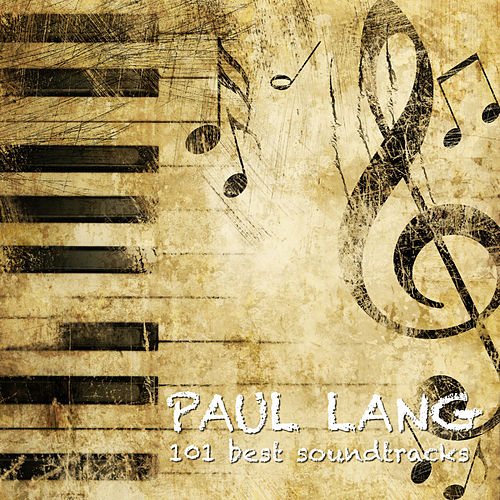 101 Best Movie Soundtracks Essentials van Paul Lang