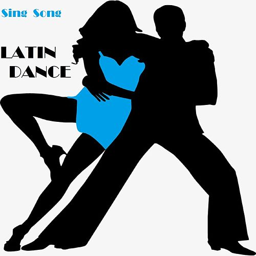 Sing Song Latin Dance de Various Artists