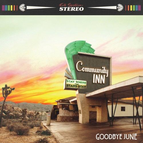 Community Inn de Goodbye June