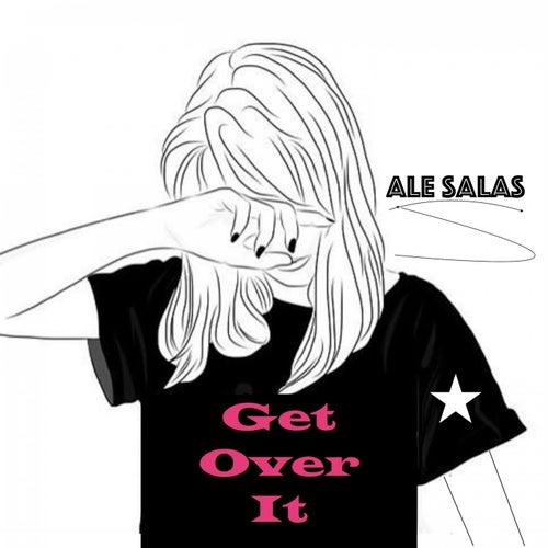 Get over It de Ale Salas