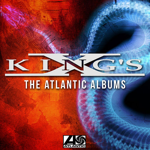 The Atlantic Albums by King's X