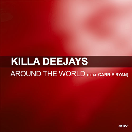 Around The World von Killa Deejays