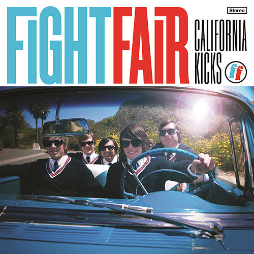 California Kicks von Fight Fair