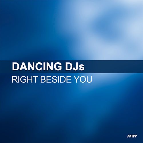Right Beside You de Dancing DJs