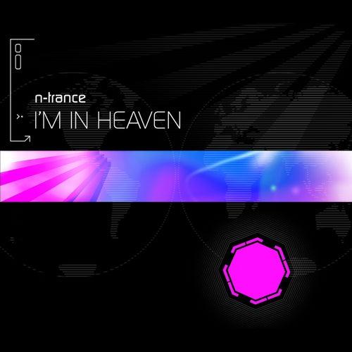 I'm In Heaven von N-Trance