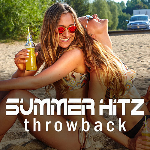 Summer Hitz: Throwback 2 by Various Artists
