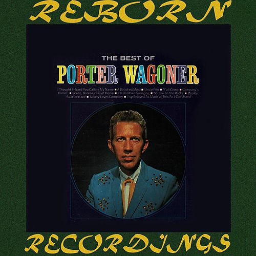 The Best Of Porter Wagoner (HD Remastered) by Porter Wagoner