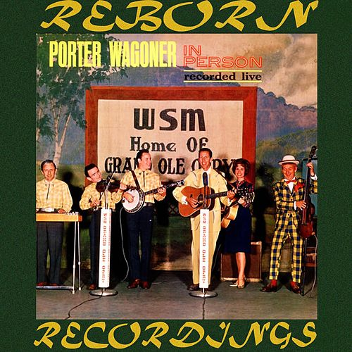 Porter Wagoner in Person (HD Remastered) von Porter Wagoner
