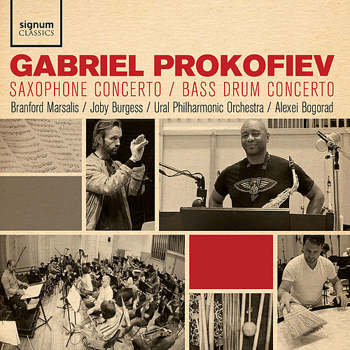 Gabriel Prokofiev: Saxophone Concerto, Bass Drum Concerto by Various Artists