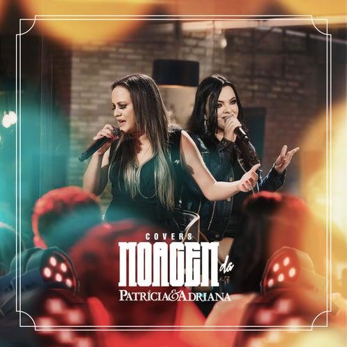 Moagem da Patricia e Adriana (Covers) (Ao Vivo) by Patricia (Die Stimme der BÖ)