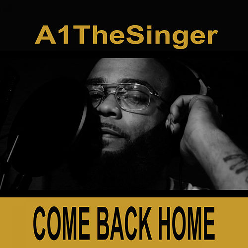 Come Back Home von A-1