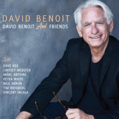 David Benoit And Friends von David Benoit