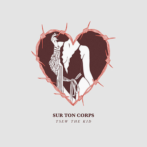 Sur ton corps - Single de Tsew The Kid