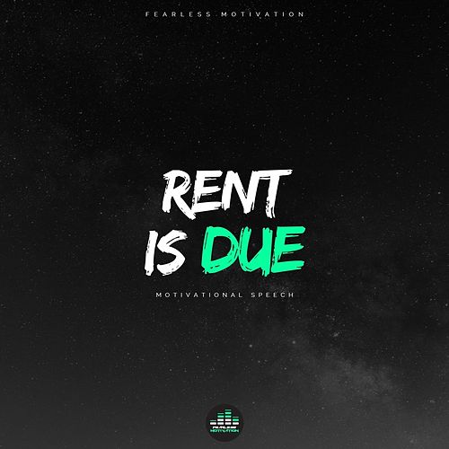 Rent Is Due (Motivational Speech) de Fearless Motivation