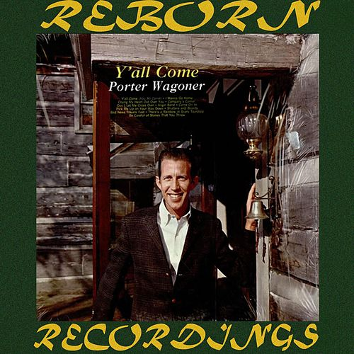Y'all Come (HD Remastered) von Porter Wagoner
