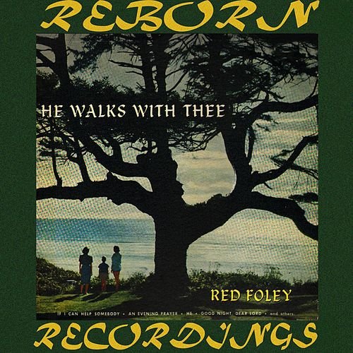 Anita Kerr Singers ‎– He Walks With Thee (HD Remastered) by Red Foley