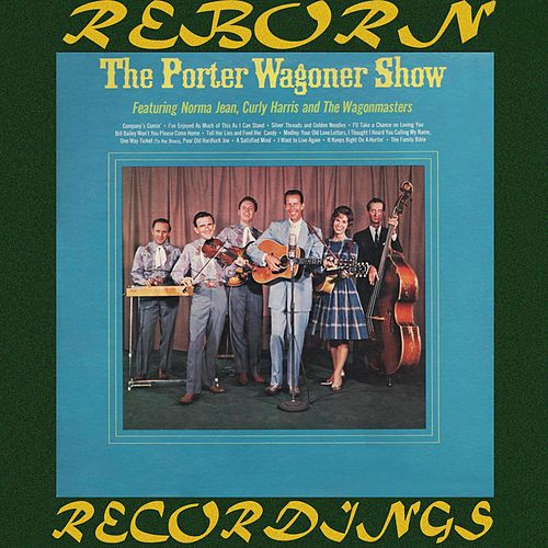 The Porter Wagoner Show (HD Remastered) by Porter Wagoner
