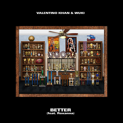 Better de Valentino Khan