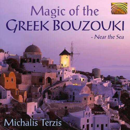 Magic of the Greek Bouzouki: Near the Sea by Michalis Terzis