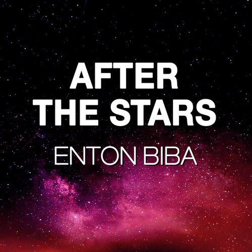 After The Stars by Enton Biba