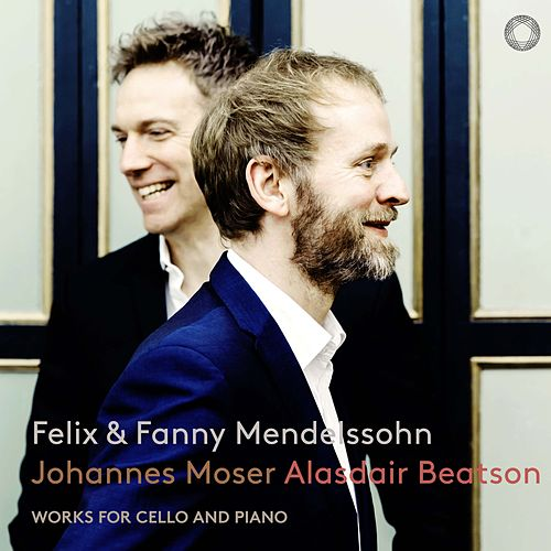 Mendelssohn & Mendelssohn-Hensel: Works for Cello & Piano de Johannes Moser